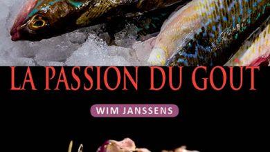 Photo de La Passion du Goût, le livre des bons produits de Wim Janssens