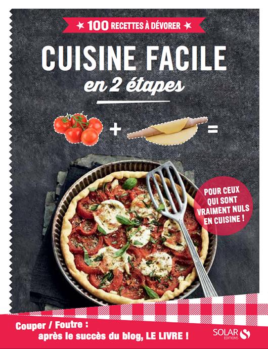 Cuisine facile en 2 tapes tir du blog couper foutre - Livre de cuisine facile ...