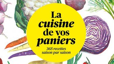 Photo de La Cuisine de vos paniers – 365 recettes saison par saison par Joyce Briand & Laurence de Cabarrus aux Éditions Rue de l'échiquier