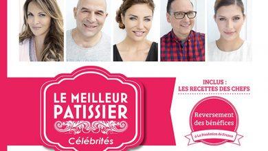 Photo de Le Meilleur Pâtissier spécial Célébrités, leurs meilleurs recettes !