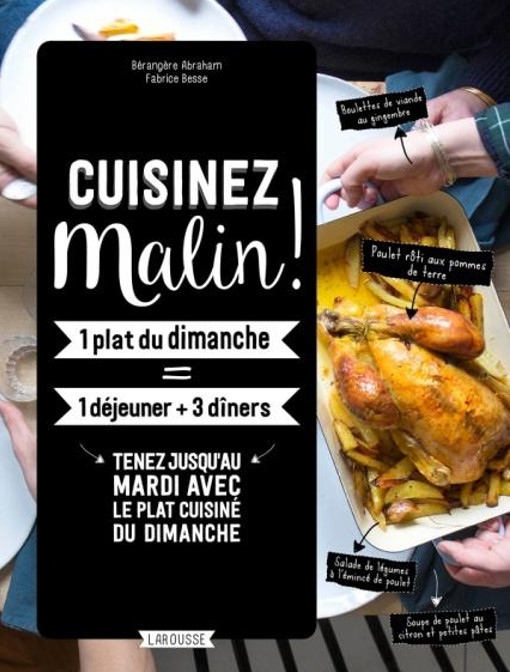 Cuisinez malin par b reng re abraham aux ditions larousse a vos assiettes recettes de - Edition larousse cuisine ...