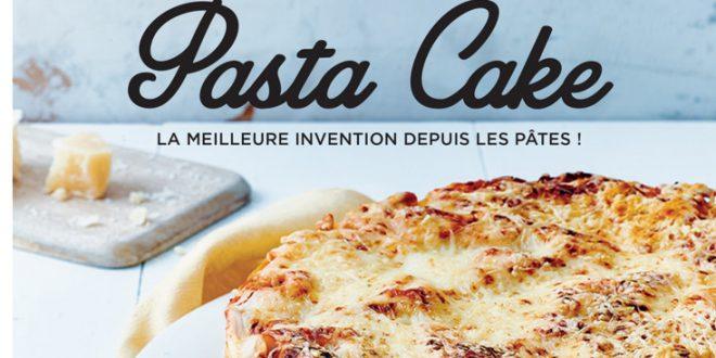 """""""Pasta Cake"""" par Christelle Huet-Gomez aux Éditions Marabout"""