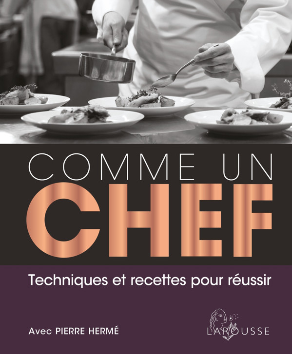 Je cuisine comme un chef avec pierre herm aux ditions - Cuisine comme un chef ...
