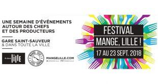Mange, Lille ! Le Festival culinaire locavore du 17 au 23 septembre 2018