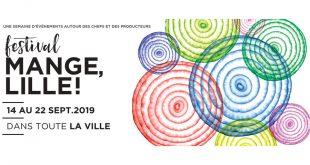 """MANGE, LILLE ! le festival culinaire des """"Hauts-de-France"""" revient du 14 au 22 septembre 2019"""