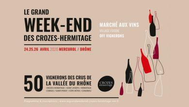 """Photo de Le Grand Week-end des """"Crozes-Hermitage"""" du 24 au 26 avril 2020"""
