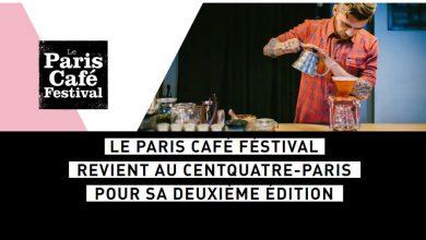 """Photo de Le """"Paris Café Festival"""" revient du 20 au 22 mars 2020 pour sa 2ème Édition"""