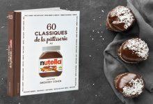 """Photo de 60 """"Classiques de la Pâtisserie"""" au Nutella®, par le Chef Grégory Cohen aux Éditions Larousse"""