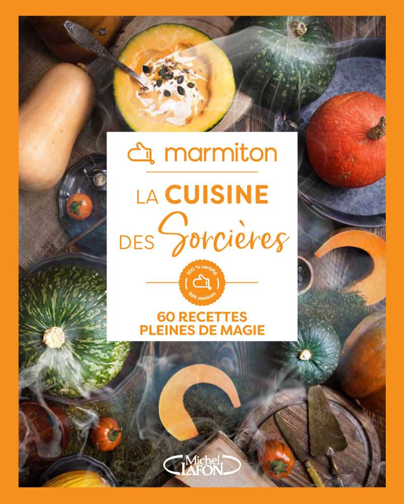 """""""La cuisine des sorcières"""" Éditions Michel Lafon"""