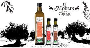 """""""Huiles d'olive"""" notre sélection Bio avec la marque Le Moulin de mon Père !"""