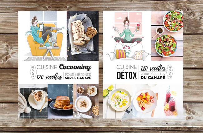 Cuisine cocooning et cuisine d tox aux ditions larousse a vos assiettes recettes de - Edition larousse cuisine ...