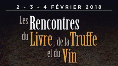 """Photo de Les rencontres du """"Livre, de la Truffe et du Vin"""" Grignan, les 2, 3 & 4 février 2018"""