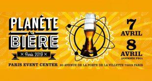 """5ème Édition de """"Planète Bière"""" au Paris Event Center les 7 et 8 avril 2019"""