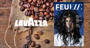 """Lavazza présente le 8ème Numéro de """"Feu Vif"""", les chemins de traverse de la gastronomie !"""
