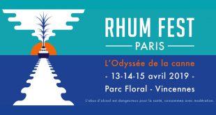 """6ème Édition du salon européen du Rhum """"RHUM FEST Paris"""" du 13 au 15 avril 2019"""