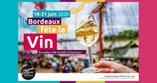 """Bordeaux """"Fête le Vin"""" du 18 au 21 juin 2020"""