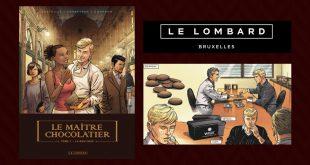 """""""Le Maître Chocolatier"""" – Tome 1 – La boutique, aux Éditions Le Lombard"""
