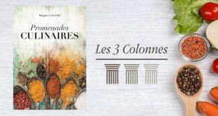 """""""Promenades culinaires"""" de Brigitte Caland aux Éditions Les 3 Colonnes"""