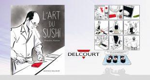"""""""L'Art du sushi"""" de Franckie Alarcon aux Éditions Delcourt"""