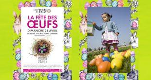 """La """"Fête des Œufs"""" dimanche 21 avril 2019 aux Fermes de Gally"""