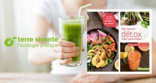 """""""Mes recettes détox super-gourmandes"""" de Marie Chioca & du Dr Guy Avril aux Éditions Terre vivante"""