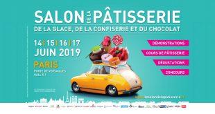 """2ème Édition du """"Salon de la Pâtisserie"""" de Paris du 14 au 17 juin 2019"""