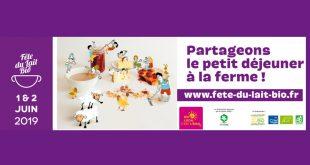 """""""Fête du Lait Bio"""" Partageons le petit déjeuner à la ferme les 1er et 2 juin 2019"""