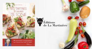 """""""Les tartines et salades de Sophie"""" de Sophie Dudemaine aux Éditions de La Martinière"""