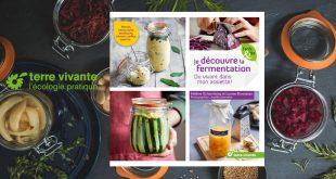 """""""Je découvre la fermentation"""" par Hélène Schernberg & Louise Browaeys aux Éditions Terre vivante"""