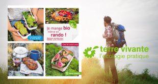 Je mange bio, même en rando ! De Clea & Linda Louis aux Éditions Terre vivante