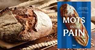 """""""Les mots du pain"""" par Jean Lapoujade & Christian Vabret aux Éditions Privat"""