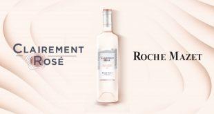"""Le """"Nouveau Rosé"""" de Roche Mazet : la transparence mise en lumière !"""