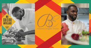 """""""Ma Cuisine Antillaise"""" 40 recettes du chef Jean-Rony Leriche aux Éditions Brigitte Éveno"""