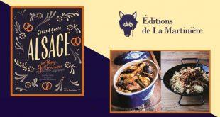 """""""ALSACE, un paysage gastronomique"""" de Gérard Goetz aux Éditions de La Martinière"""