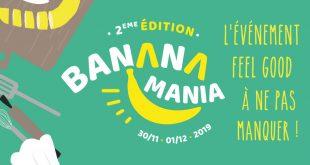 """2ème Édition de """"BananaMania"""" les 30 novembre et 1er décembre 2019"""