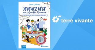 """""""Devenez végé avec la famille Bienaimé"""" de Sarah Bienaimé aux Éditions Terre vivante"""