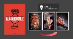 """""""LA CHARCUTERIE"""" par Guy Krenzer aux Éditions de La Martinière"""
