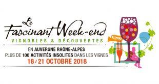 """Vivez un """"Fascinant Week-end"""" en Auvergne-Rhône-Alpes du 18 au 21 octobre 2018"""