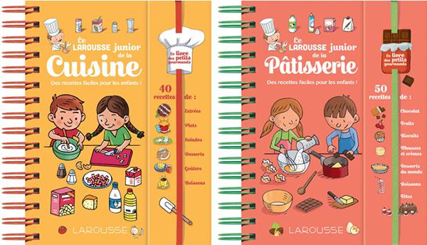 Le larousse junior de la cuisine par charlotte morin et de la p tisserie par louise druet aux - Edition larousse cuisine ...