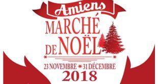 """21ème """"Marché de Noël"""" d'Amiens, du 23 novembre au 31 décembre 2018"""