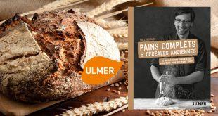 """""""Pains complets et céréales anciennes"""" de Lutz Geissler aux Éditions Ulmer"""