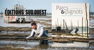 """""""Parcs & pignots"""", de Jean Prou et Sébastien Husté aux Éditions Sud Ouest"""