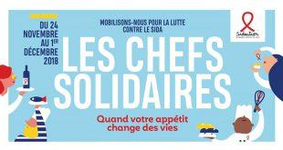 """""""Les Chefs Solidaires"""" 10ème Édition du 24 novembre au 1er décembre 2018"""