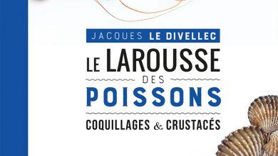 """Photo de """"Le Larousse des Poissons"""" Coquillages & crustacés – Par Jacques Le Divellec aux Éditions Larousse"""