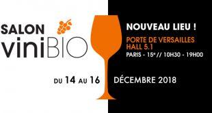 """3ème Édition du salon """"ViniBio"""" du 14 au 16 décembre 2018 Porte de Versailles"""