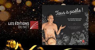 """""""Tous à Poêle !"""" La cuisine rigolote de Pascal Sellem – Les Éditions du Net"""