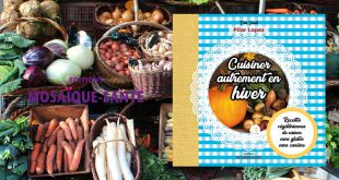 """""""Cuisiner autrement en hiver"""" de Pilar Lopez aux Éditions Mosaïque-Santé"""